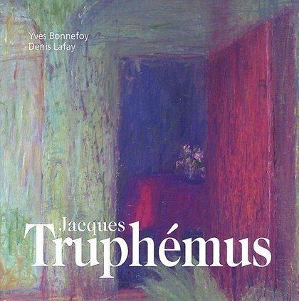 LYon-Librairie: Une monographie de Jacques Truphemus, par Denis Lafay et Yves Bonnefoy | LYFtv - Lyon | Scoop.it