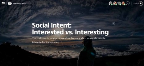 Social Intent: Interested vs. Interesting | Leadership Development for a Global Era | Scoop.it
