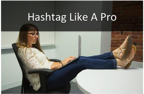 Twitter / Socially_Good: 5 Twitter Tips For Using Hashtags ... | digital marketing | Scoop.it