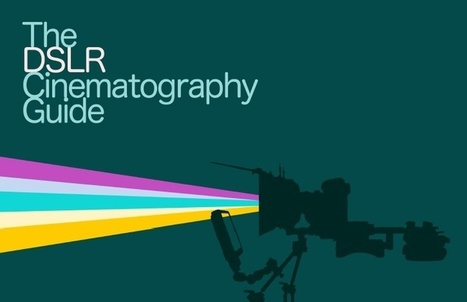 10 Basic Things Indie Filmmakers Need to Know about Digital Cinematography Before Shooting   Digital filmaking   Scoop.it