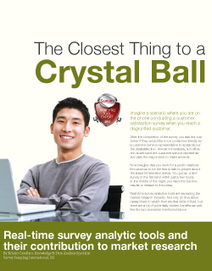 Real-time survey analytic tools: The Closest Thing to a Crystal Ball | Survey Magazine | Surveys | Scoop.it