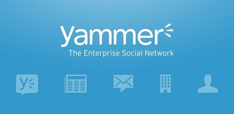 Scoop.it integrates with Yammer to supercharge enterprise social media | Working With Social Media Tools & Mobile | Scoop.it