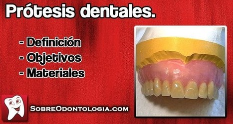 Prótesis dentales: Definición y objetivo   Blog de Odontología   Odontología   Scoop.it