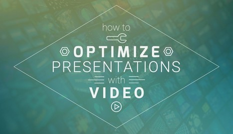 How to Optimize Your Presentations with Video | Professional Presence | Scoop.it