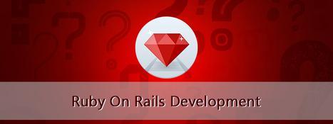 Ruby on Rails Development Company India | Hire ROR(Ruby on Rails) Developers | Ruby on Rails Application Development | Scoop.it