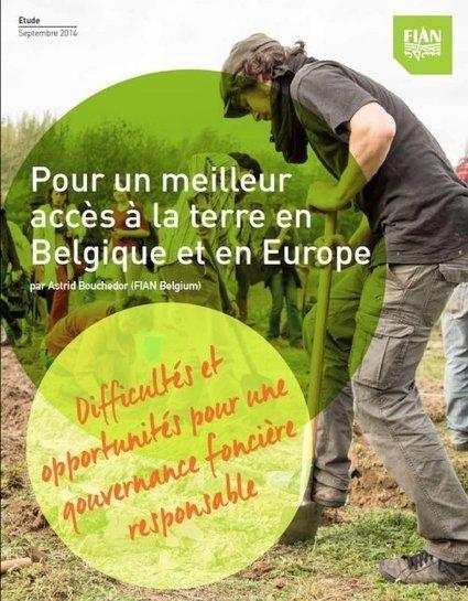 FIAN publie une étude sur l'accès à la terre en Belgique et en Europe - FIAN Belgium   agrophil   Scoop.it