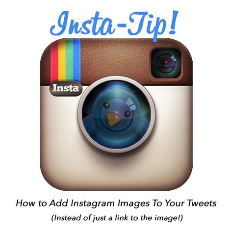 How To Add Instagram Pictures to Tweets Instead of Just a Link - Social Notz | Instagram Stats, Strategies + Tips | Scoop.it
