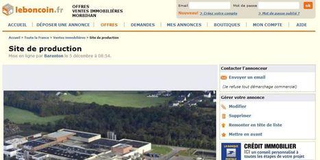 Le Bon Coin: mise en vente d'une usine bretonne par ses salariés victimes d'un plan social | fermeture de site | Scoop.it