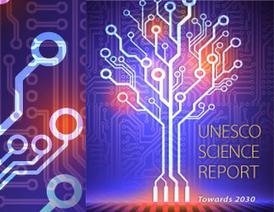 Informe UNESCO sobre la Ciencia de cara al año 2030 | Educación a Distancia y TIC | Scoop.it