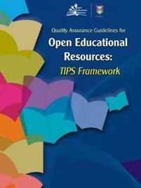 Quality Assurance Guidelines for Open Educational Resources: TIPS Framework | COL | Open | Scoop.it