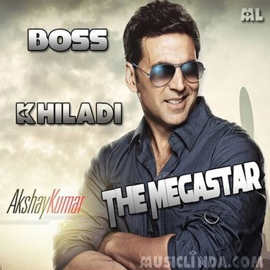 Akshay Kumar - The Megastar (Theme Song) *Official Full MP3 Song* Free Download | musiclinda | Scoop.it
