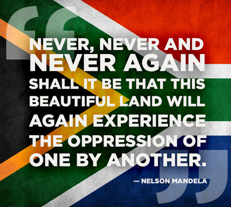15 Of Nelson Mandela's Most Inspiring Quotes | The Future Leader | Scoop.it