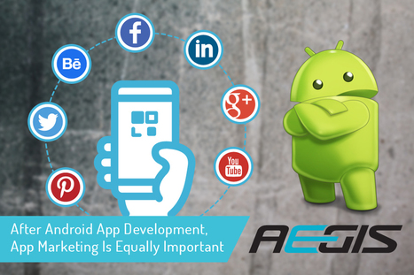 After Android App Development, App Marketing Is Equally Important | Android Development | Scoop.it