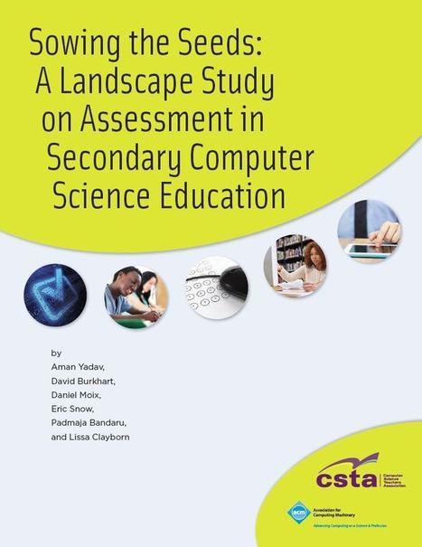CSTA - Secondary Comp Sci Assessment Study 2015 | STEM Education models and innovations with Gaming | Scoop.it