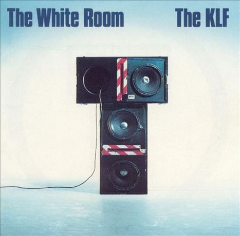 The White Room - The KLF (1990) | STUFF I LIKE | Scoop.it