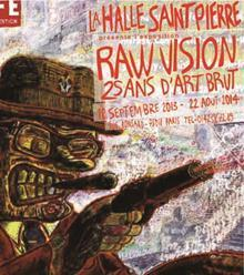 Raw Vision | Halle Saint Pierre | ART, His Story are Culture for ALL | Scoop.it