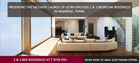 Lodha Luxuria Priva Majiwada Thane | New Properties in Mumbai | Lodha Group Projects | New Project Deals | Properties in mumbai - prelaunch property in mumbai | Scoop.it