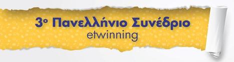 3ο Πανελλήνιο Συνέδριο eTwinning «Αξιοποίηση των ΤΠΕ στα συνεργατικά σχολικά προγράμματα» | Διάφορα | Scoop.it