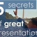 5 geheimen van goede presentaties | Excellent Presenteren | Social Media & sociaal-cultureel werk | Scoop.it