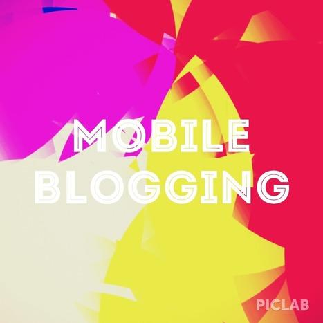 Step fondamentali e app utili per bloggare in mobilità | Academy SqcuoladiBlog - Testata Giornalistica Digitale | Curation, Copywriting and  ... surroundings | Scoop.it