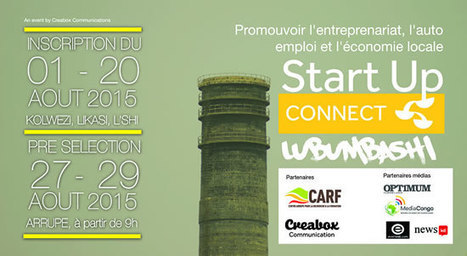Startup Connect Lubumbashi: Lancement de la campagne d'inscription | CONGOPOSITIF | Scoop.it