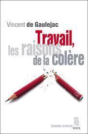 Salvatore Maugeri, « Vincent de Gaulejac, Travail, les raisons de la colère » - La nouvelle revue du travail | Zoom sur les risques psychosociaux | Scoop.it