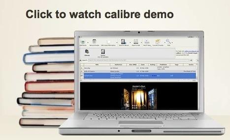 Calibre, bibliothèque de conversion et gestion d'ebooks en version 1.0 | Education & Numérique | Scoop.it
