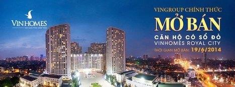 Bán căn hộ Vinhomes Royal City ưu đãi riêng cho cư dân Vinhomes | Vinhomes Central Park | Scoop.it