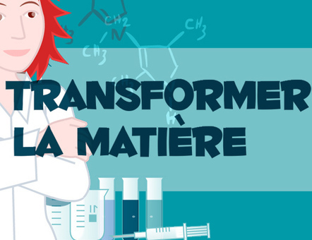 Chimie : transformer la matière | pratiques des prof-doc | Scoop.it