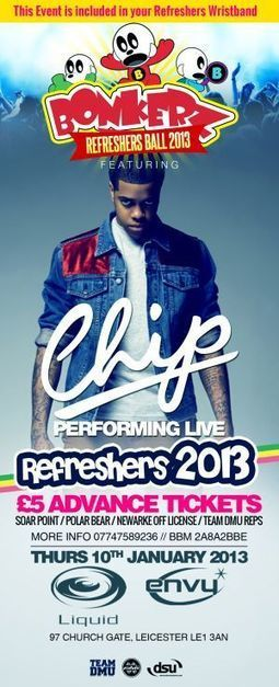 Tickets for Bonkerz Refreshers Ball ft. Chip Live at Liquid & Envy in Leicester on Thu 10th Jan, 10:00pm | Event Planner Delhi | Scoop.it
