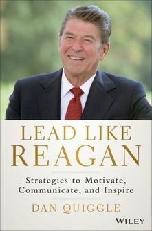 Lead Like Reagan | Real Leadership! Are You Ready? | Scoop.it