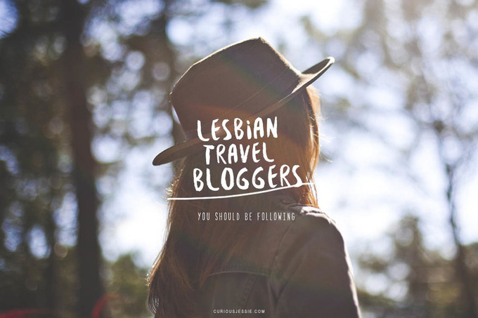 Lesbian Travel Bloggers You Should Be Reading