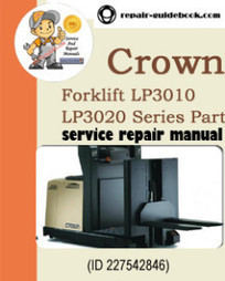 Crown Forklift LP3010 LP3020 Series Parts Manual | pdf download|Factory&Workshop Repair Manual|Service Manuals | DO IT YOURSELF | Scoop.it