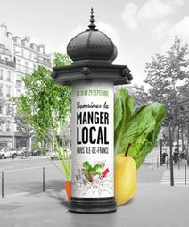 Les Semaines du manger local débarquent en Ile-de-France | Des 4 coins du monde | Scoop.it
