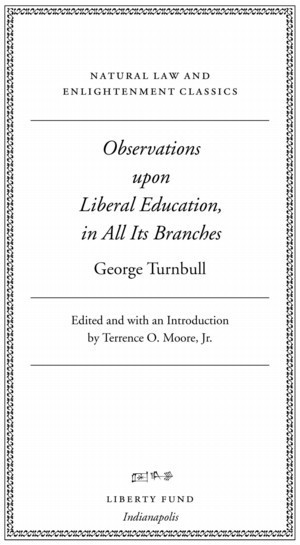 Online Library of Liberty - Observations upon Liberal Education, in All its Branches | Art and activism | Scoop.it