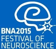 Programme Details | BNA2015: Festival of Neuroscience | Neural Sciences. | Scoop.it