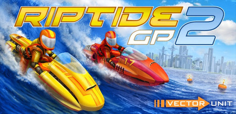 Riptide GP2 v1.0.3 APK Free Download - Apk Store | Free APk Android | Scoop.it