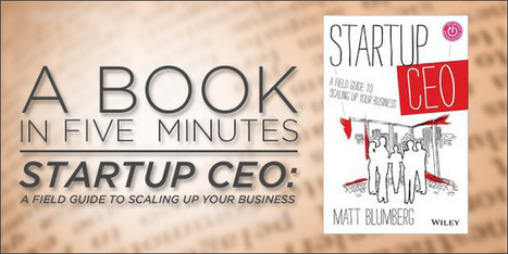 "A Book in 5 Minutes: ""Startup CEO"" by Matt Blumberg 