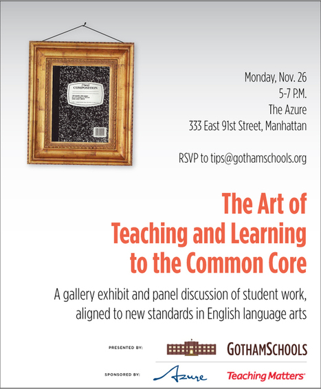 The Art of Teaching and Learning to the Common Core - both sides of the debate in NYC | Common Core Online | Scoop.it