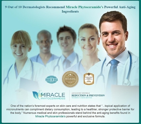 Miracle Phytoceramides – Get Your Free Trial Now! (Limited Time) | Skin Care With Miracle Phytoceramides | Scoop.it