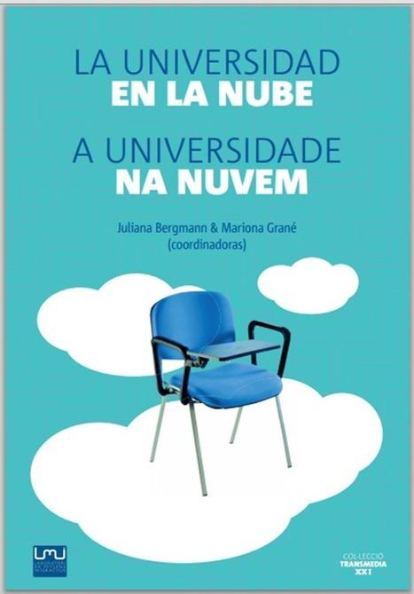 Hablemos de e-learning: La Universidad en la nube [ebook] | Conectando la realidad | Scoop.it