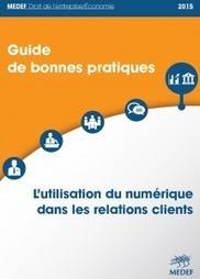 NetPublic » Utilisation du numérique dans les relations clients : Guide des bonnes pratiques | Information et Communication Numérique | Scoop.it