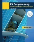C# Programming: From Problem Analysis to Program Design, 4th Edition - Free eBook Share | IT | Scoop.it
