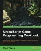 UnrealScript Game Programming Cookbook - PDF Free Download - Fox eBook | it book | Scoop.it