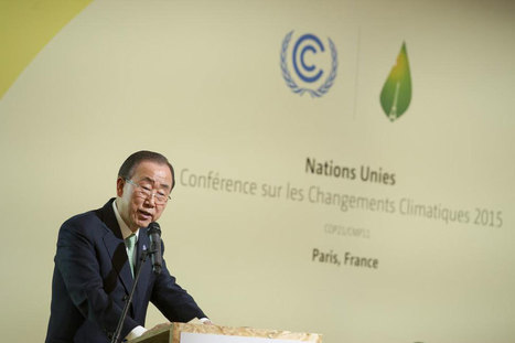 'A political moment like this may not come again' says Ban Ki-Moon | Climate Agreement News | Scoop.it