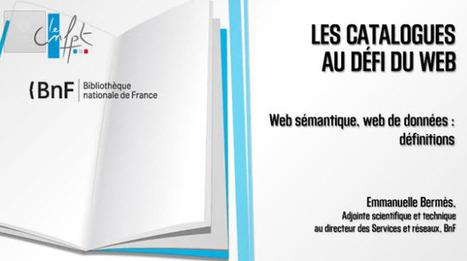 Web sémantique, web de données : définitions | Quatrième lieu | Scoop.it
