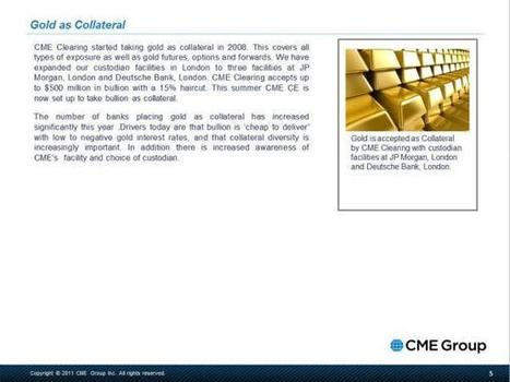 The CME On Gold As Collateral And Its Unsurprising London-Based Custodian | ZeroHedge | Gold and What Moves it. | Scoop.it