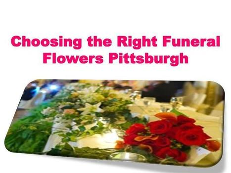 Choosing the Right Funeral Flowers Pittsburgh 1   Joomag Newsstand   Online Shopping   Scoop.it
