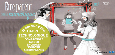 Comprendre, guider, encadrer, soutenir & accompagner ! Parent version numérique | TUICE_Université_Secondaire | Scoop.it