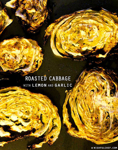Roasted Cabbage with Lemon and Garlic - Wishful Chef | How to Eat Vegan in College (Cheap + Easy Transitions) | Scoop.it